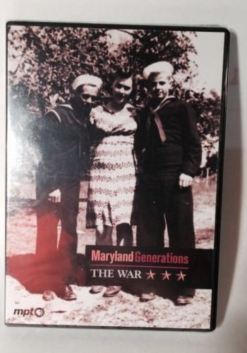 Maryland Generations: The War