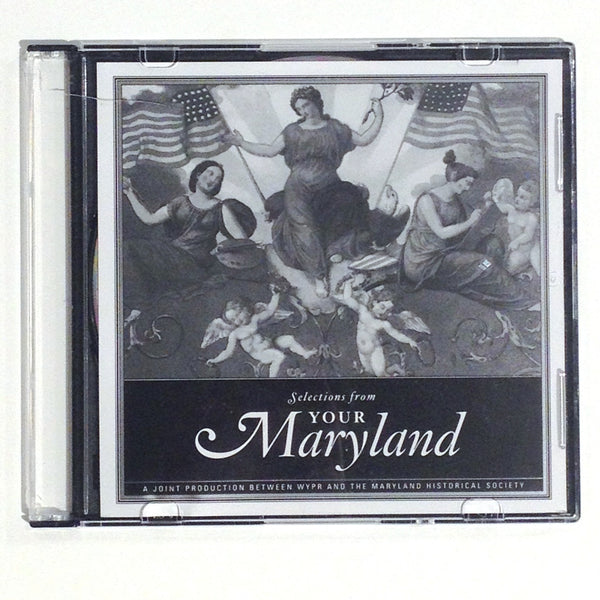 "Selections from ""Your Maryland"""