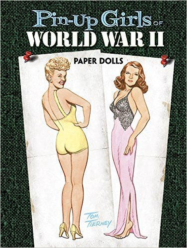 Pin-Up Girls of World War II: Paper Dolls