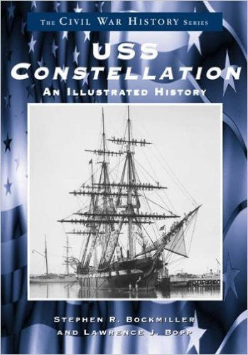 USS Constellation: An Illustrated History