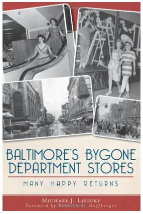 Baltimore's Bygone Department Stores