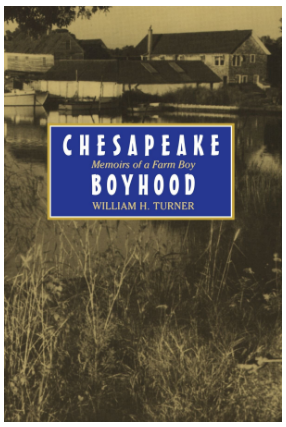 Chesapeake Boyhood: Memoirs of a Farmboy