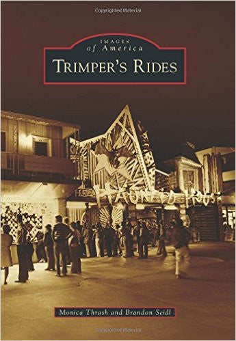 Images of America: Trimper's Rides