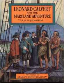 Leonard Calvert and the Maryland Adventure