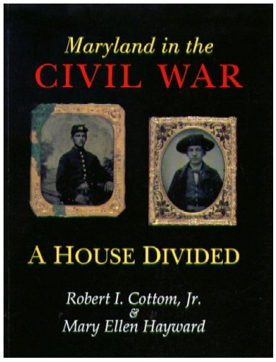 Maryland in the Civil War - A House Divided