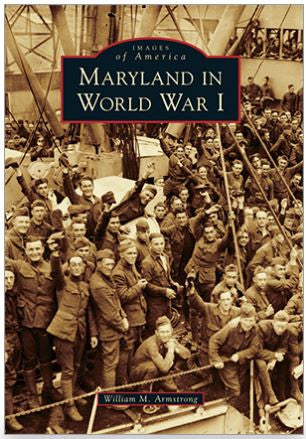 Images of America: Maryland in World War I