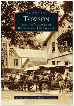 Towson and the Villages of Ruxton and Lutherville (Used)