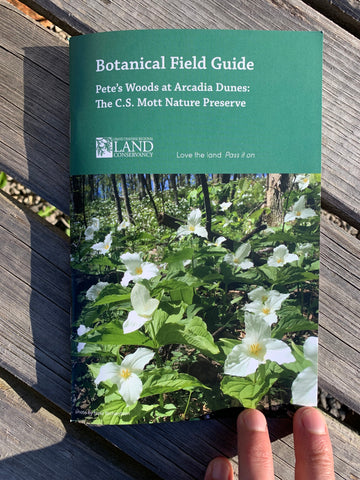 Botanical Field Guide for Pete's Woods at Arcadia Dunes: The C.S. Mott Nature Preserve
