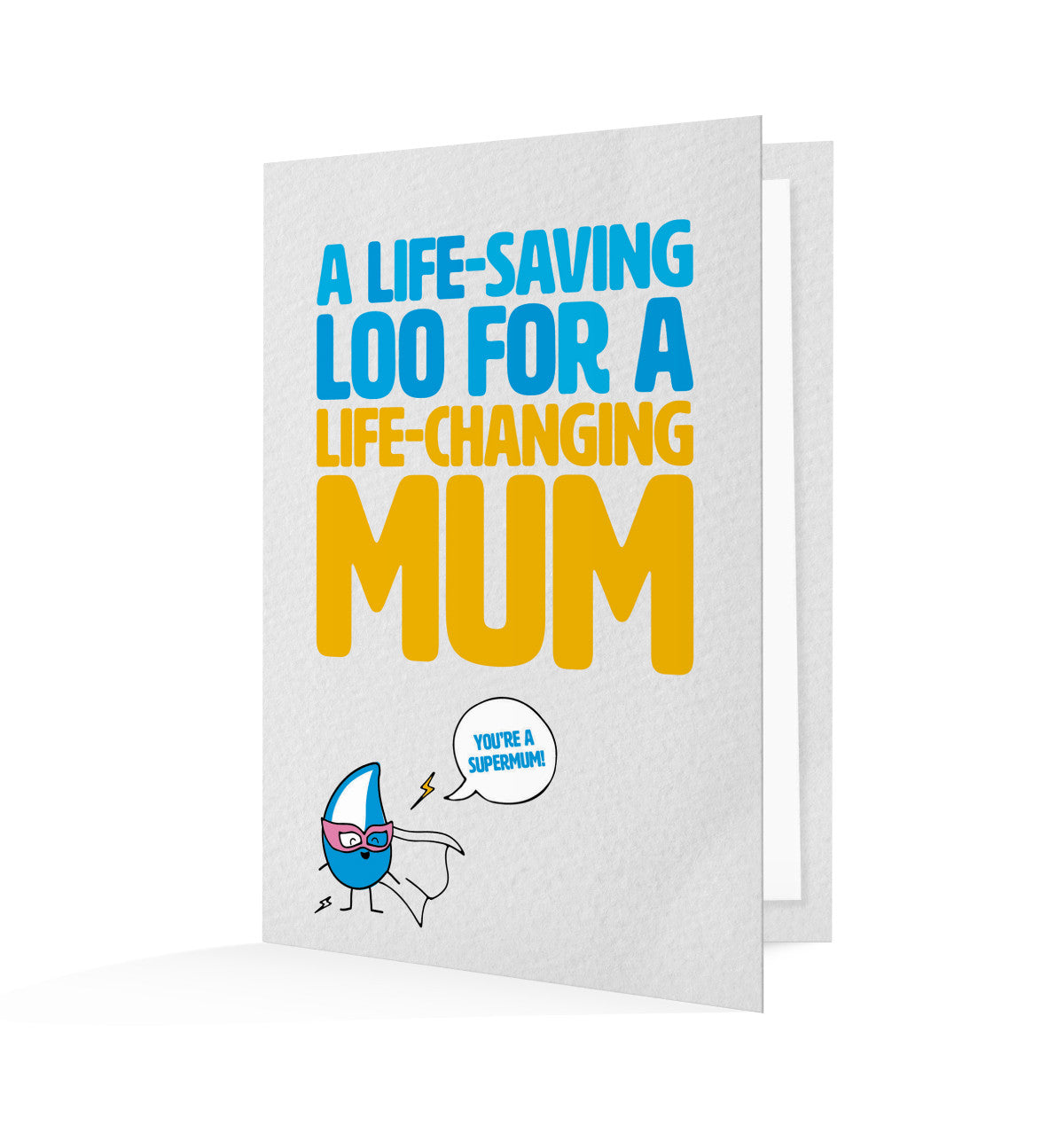 By gifting this Mothers' Day card, you'll be providing a life-saving loo that will help change lives of other mum's too!