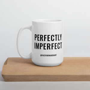 """Perfectly Imperfect"" Mug"