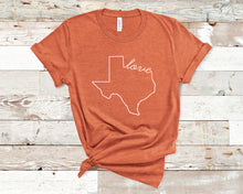 Load image into Gallery viewer, Texas Love Shirt - Home Sweet Pillow Co