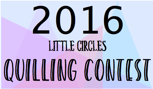 Little Circles Quilling Contest