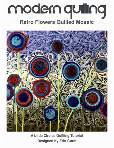 Retro Flowers Quilled Mosaic Digital PDF Tutorial