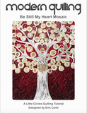 Be Still My Heart Mosaic Tutorial