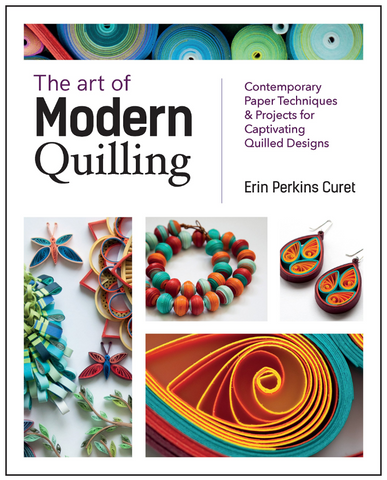 The Art of Modern Quilling Book
