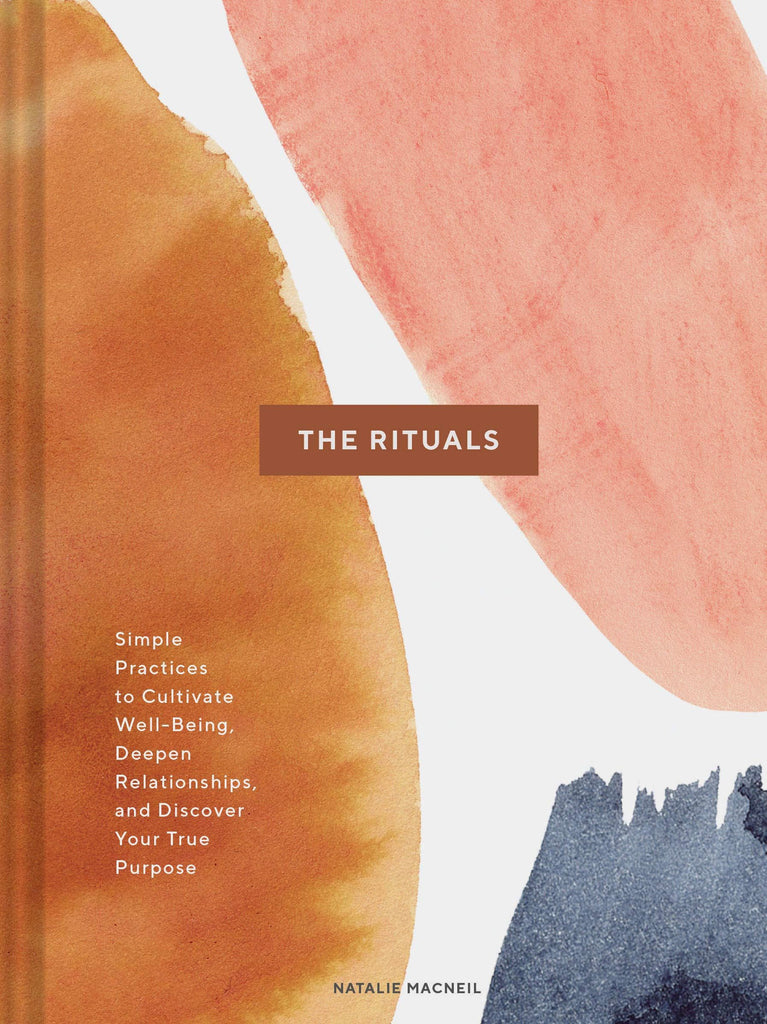 Book - Rituals: Simple Practices To Cultivate Well Being