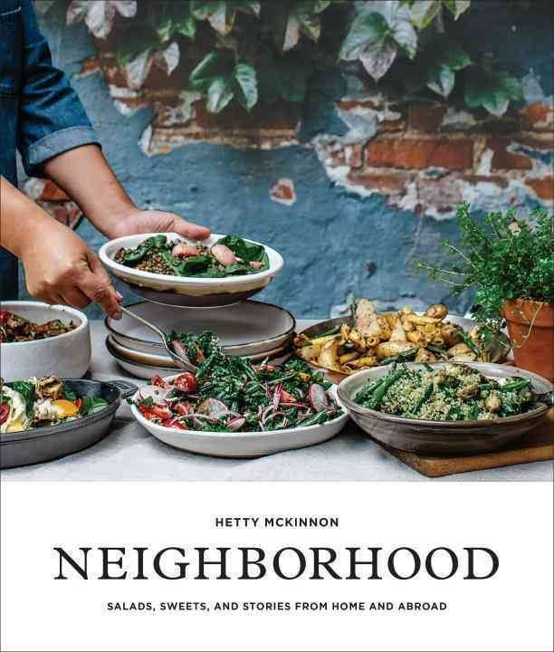 Book - Neighborhood: Salads, Sweets & Stories - From Home & Abroad