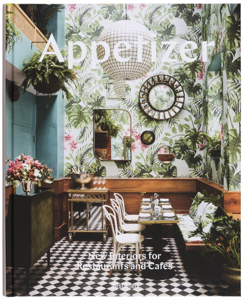 Book - Appetizer: New interiors for Restaurants and Cafés
