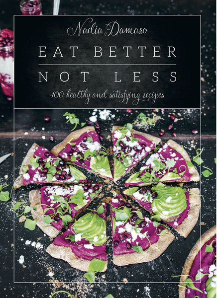 Book - Eat Better Not Less  - 100 Healthy and Satisfying Recipes