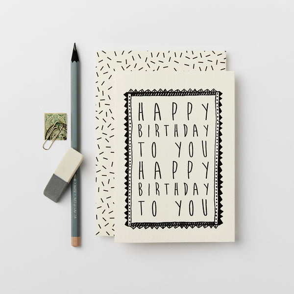 Greeting Card - Happy Birthday to You