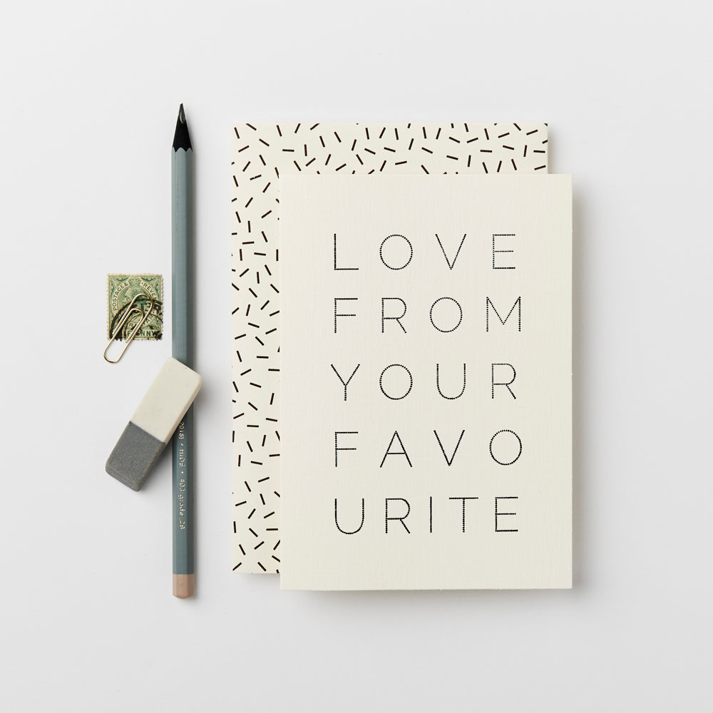 Greeting Card - Love From Your Favourite