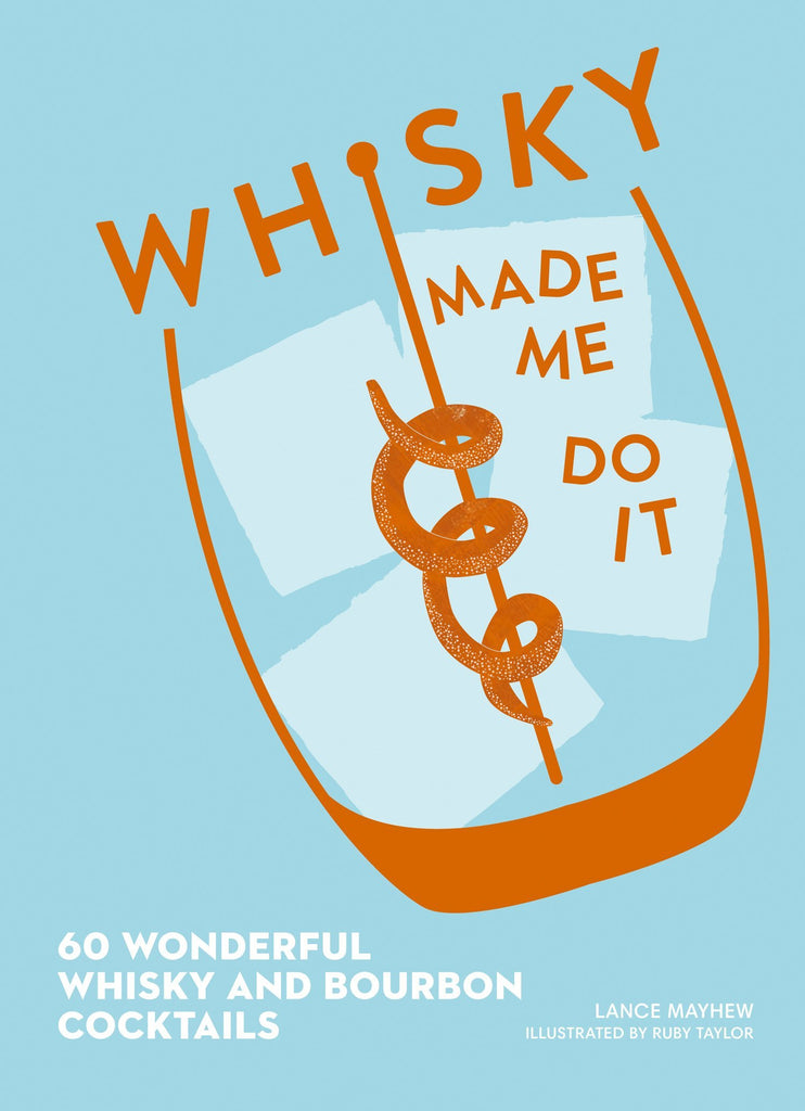 Book - Whiskey Made me Do It