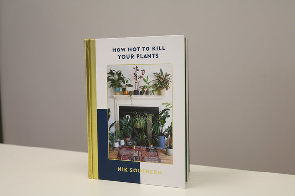 Book - How Not to Kill your Plants