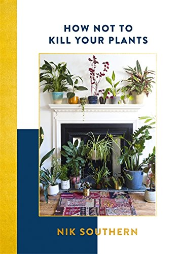 Book: How Not to Kill your Plants