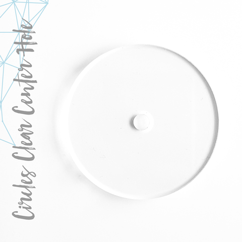 "Acrylic Circles Clear Whit 1/4"" Center Hole (Package.Price)"
