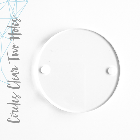 Acrylic Circles Clear With Two Holes (Package.Price)