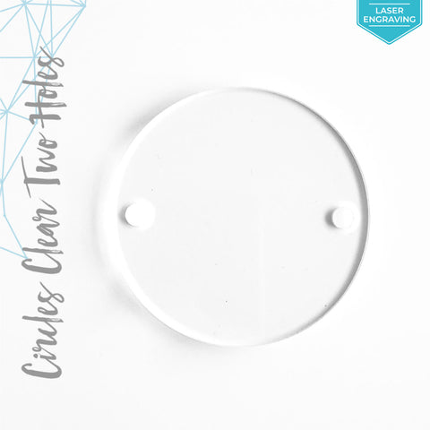 Laser Engraving Acrylic Circles Clear With Two Holes (Package.Price)