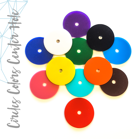 "Acrylic Circle Colors With 1/4"" Center Hole (Package.Price)"