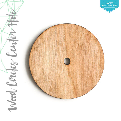 "Laser Engraving Wood Circles With Center Hole 3/16"" Thick (Package.Price)"