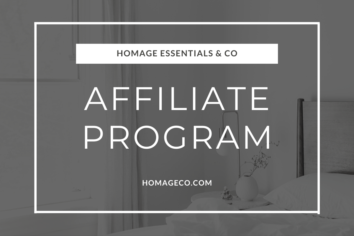 Homage Essentials Affiliate Program