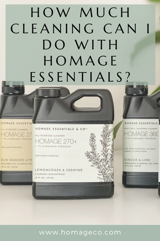 How much cleaning can I do with Homage Essentials? www.homageco.com