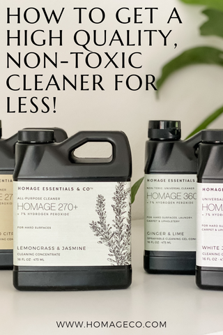 How to get a high quality non-toxic cleaner for less! www.homageco.com