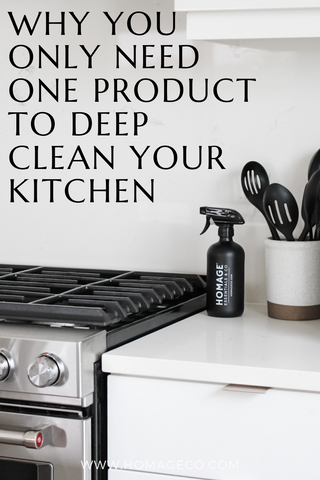 Why you Only Need One product to Deep Clean Your Kitchen. www.homageco.com