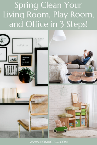 Spring Clean Your Living Room, Play Room, and Office in 3 Steps! www.homageco.com