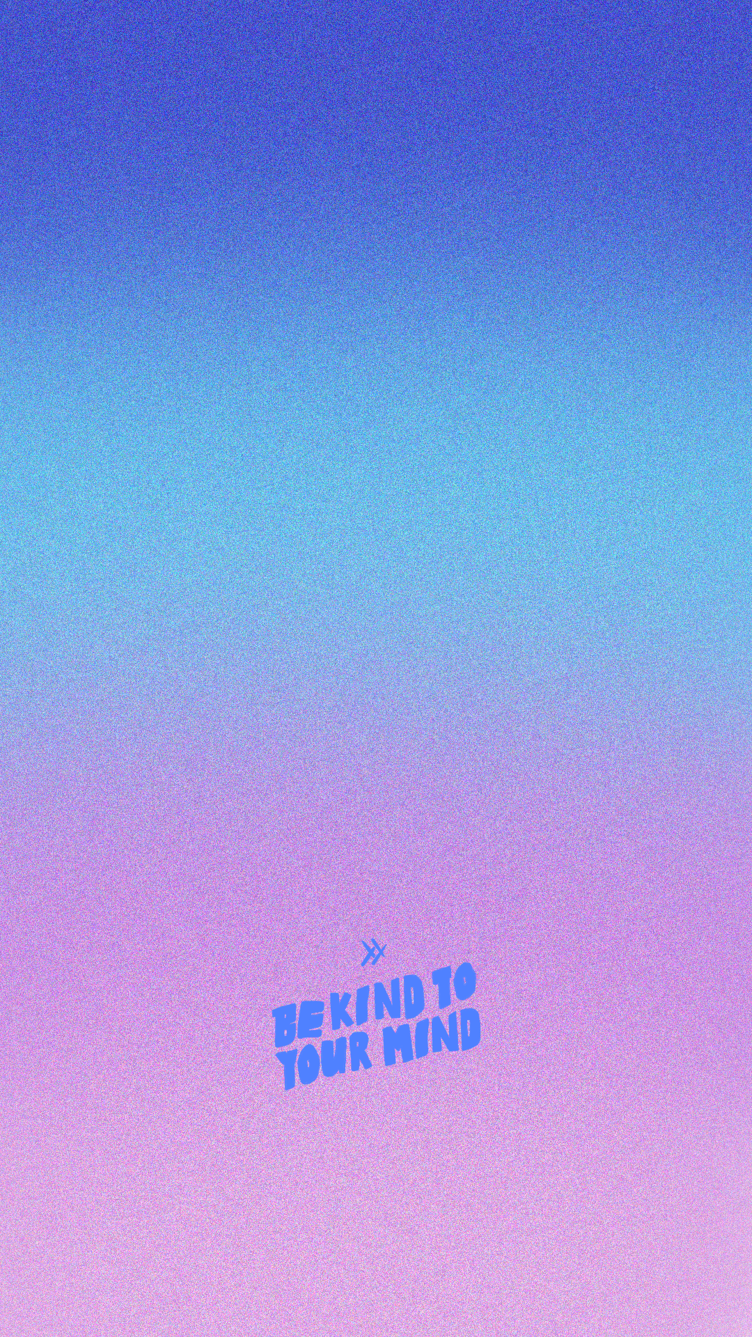 Be Kind to Your Mind wallpaper