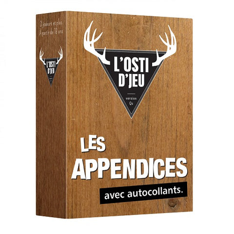 L'OSTI D'JEU - EXTENSION LES APPENDICES