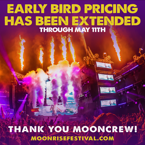 Moonrise Festival 2019 - Early Bird Pricing Extention (LIMITED TIME