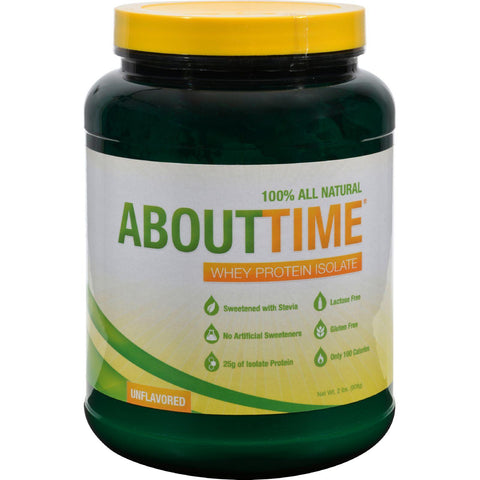 About Time Whey Protein Isolate Unflavored - 2 Lbs About Time