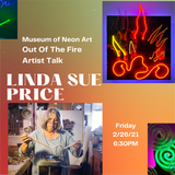 Linda Sue Price-Out Of The Fire: Artist Talk 2/26/21 6:30pm PST