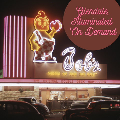 Glendale, Illuminated- On Demand Web Link