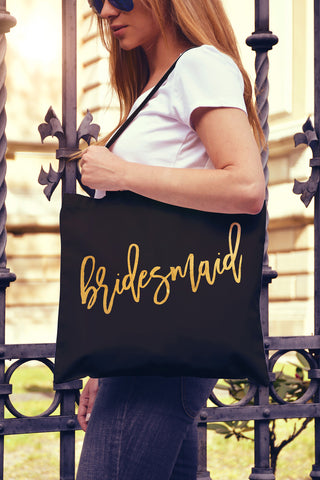 Bridesmaid Script Gold Foil Tote Bag - Pick Color