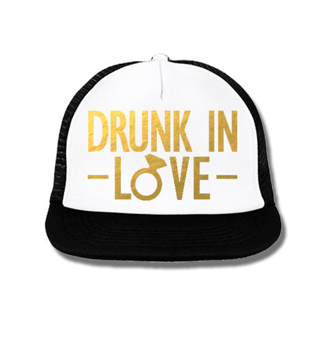 DRUNK IN LOVE Bride Snapback Trucker Hat White with Gold Foil Print