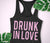 Drunk In Love Bachelorette Party Tank - Muscle Tank or Racerback - Pick Color