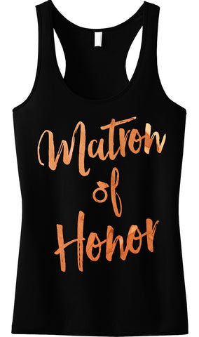 Matron of Honor Rose Gold Foil Tank Top, Black