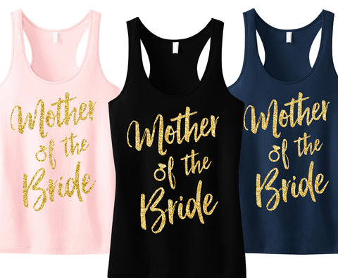Mother of the Bride Script Tank Top with Gold Glitter - Pick Color