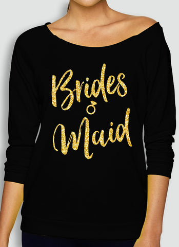 Bridesmaid Slouchy Black Sweatshirt with Gold Print